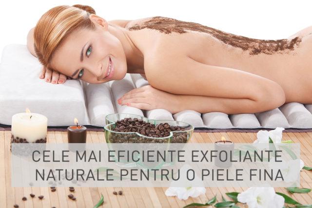 Cele mai eficiente exfoliante naturale pentru o piele fina